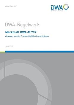 Merkblatt DWA-M 707 Abwasser aus der Transportbehälterinnenreinigung