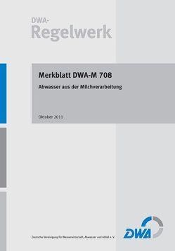 Merkblatt DWA-M 708 Abwasser aus der Milchverarbeitung