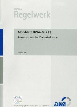 Merkblatt DWA-M 713 Abwasser aus der Zuckerindustrie