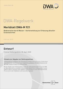 Merkblatt DWA-M 921 Bodenerosion durch Wasser – Kartieranleitung zur Erfassung aktueller Erosionsformen (Entwurf)