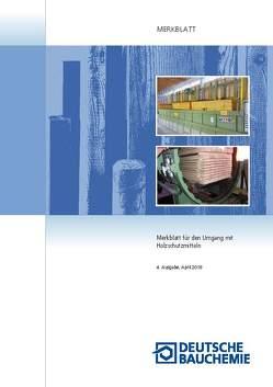 Merkblatt für den Umgang mit Holzschutzmitteln