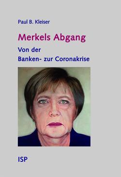 Merkels Abgang von Kleiser,  Paul B
