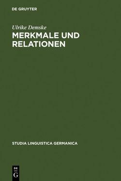 Merkmale und Relationen von Demske,  Ulrike