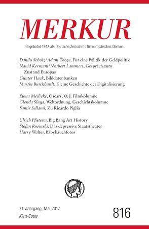 MERKUR Deutsche Zeitschrift für europäisches Denken – 2017-05 von Demand,  Christian
