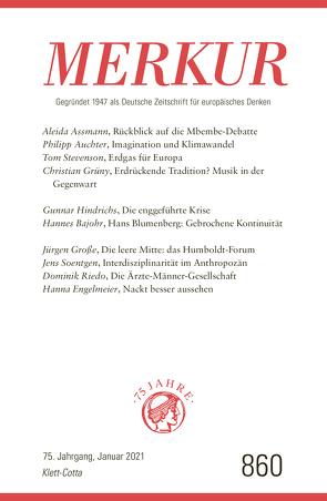 MERKUR Gegründet 1947 als Deutsche Zeitschrift für europäisches Denken – 2021-01 von Demand,  Christian