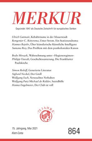 MERKUR Gegründet 1947 als Deutsche Zeitschrift für europäisches Denken – 2021-05 von Demand,  Christian