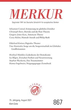 MERKUR Gegründet 1947 als Deutsche Zeitschrift für europäisches Denken – 2021-08 von Demand,  Christian
