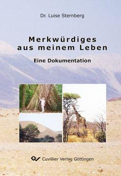 Merkwürdiges aus meinem Leben von Sternberg,  Luise