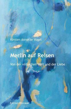 Merlin auf Reisen von Vogel,  Kirsten Annette