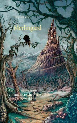 Merlingard von Schlößin,  Diana
