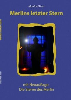 Merlins letzter Stern von Hess,  Manfred
