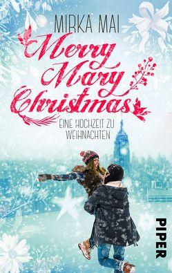 Merry Mary Christmas von Mai,  Mirka