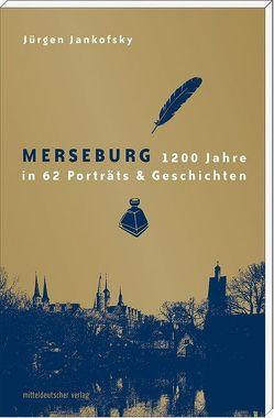 Merseburg von Jankofsky,  Jürgen