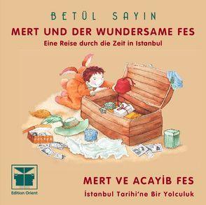 Mert und der wundersame Fes (Türkisch-Deutsch) von Fischer,  Reinhard, Sayin,  Betül
