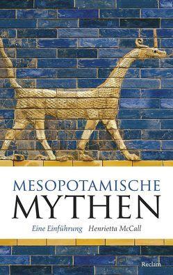 Mesopotamische Mythen von McCall,  Henrietta, Mueller,  Michael