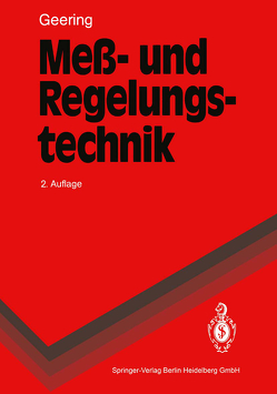 Meß- und Regelungstechnik von Geering,  Hans P.