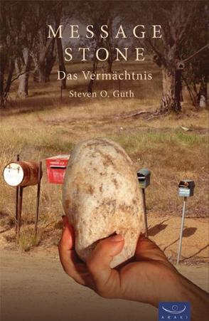 Message Stone von Guth,  Steven O.