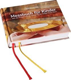 Messbuch für Kinder von Düren,  Andreas, Düren,  Peter Christoph, Laun,  Andreas, van Nes,  Valérie
