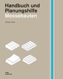 Messebauten. Handbuch und Planungshilfe von Gelhaar,  Anabel, Kusch,  Clemens F., Marg,  Volkwin
