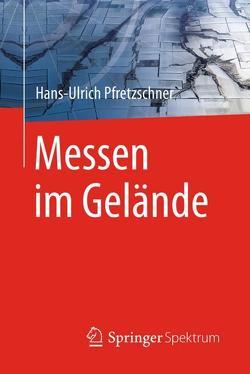 Messen im Gelände von Pfretzschner,  Hans Ulrich