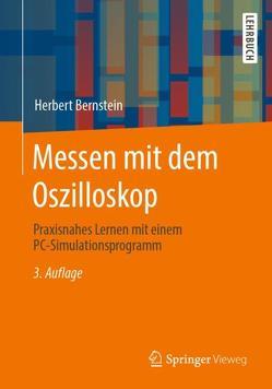 Messen mit dem Oszilloskop von Bernstein,  Herbert