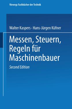 Messen Steuern Regeln von Kaspers,  Walter