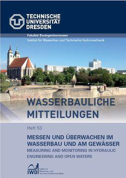 Messen und Überwachen im Wasserbau und am Gewässer von Graw,  K U, Stamm,  J.