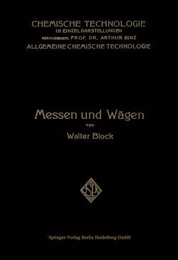 Messen und Wägen von Block,  Walter