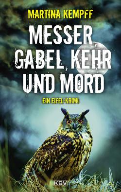 Messer, Gabel, Kehr und Mord von Kempff,  Martina
