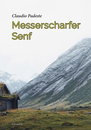 Messerscharfer Senf von Padeste,  Claudio