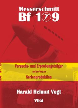 Messerschmitt Bf 109 von Vogt ,  Harald Helmut