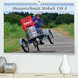 Messerschmitt Mokuli 130 A (Premium, hochwertiger DIN A2 Wandkalender 2021, Kunstdruck in Hochglanz) von Laue,  Ingo