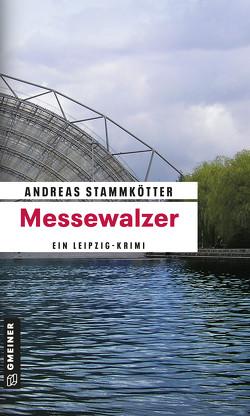 Messewalzer von Stammkötter,  Andreas