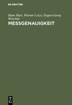 Meßgenauigkeit von Hart,  Hans, Lotze,  Werner, Woschni,  Eugen Georg
