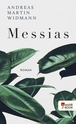 Messias von Widmann,  Andreas Martin