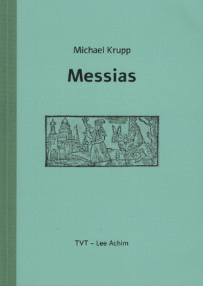 Messias von Krupp,  Michael