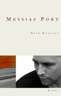 Messias Port von Kolassa,  Dirk