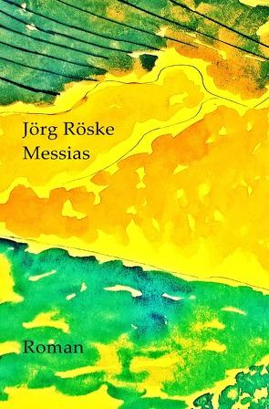 Messias von Röske,  Jörg