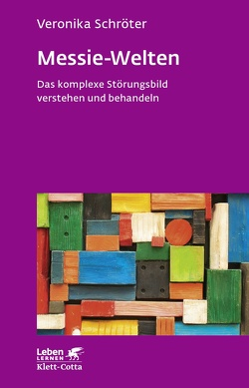 Messie-Welten von Ebert,  Dieter, Schröter,  Veronika