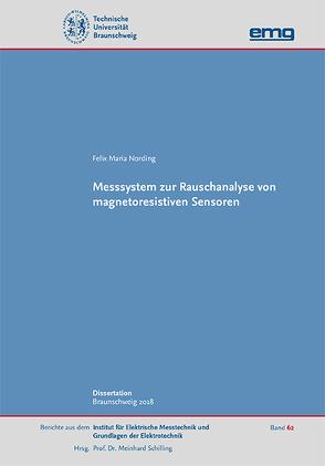 Messsystem zur Rauschanalyse von magnetoresistiven Sensoren von Nording,  Felix Maria