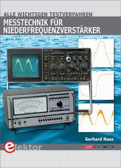 Messtechnik für Niederfrequenzverstärker von Haas,  Gerhard