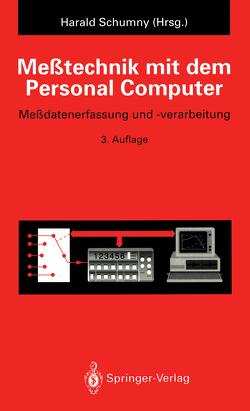 Meßtechnik mit dem Personal Computer von Schumny,  Harald