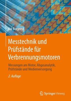Messtechnik und Prüfstände für Verbrennungsmotoren von Borgeest,  Kai, Wegener,  Georg