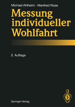 Messung individueller Wohlfahrt von Ahlheim,  Michael, Rose,  Manfred