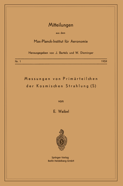 Messung von Primärteilchen der Kosmischen Strahlung (S) von Waibel,  Eberhard