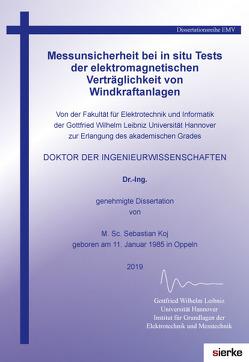 Messunsicherheit bei in situ Tests der elektromagnetischen Verträglichkeit von Windkraftanlagen von Koj,  Sebastian