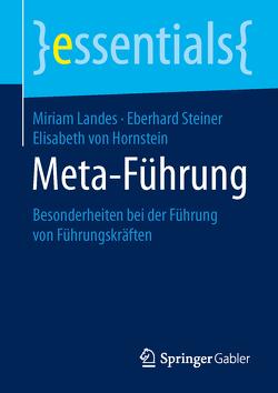 Meta-Führung von Landes,  Miriam, Steiner,  Eberhard, von Hornstein,  Elisabeth