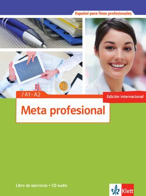 Meta profesional A1-A2 (edición internacional)