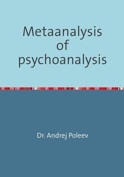 Metaanalysis of psychoanalysis von Poleev,  Andrej