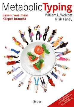 Metabolic Typing von Fahey,  Trish, Koenigs,  Peter, Wolcott,  William L